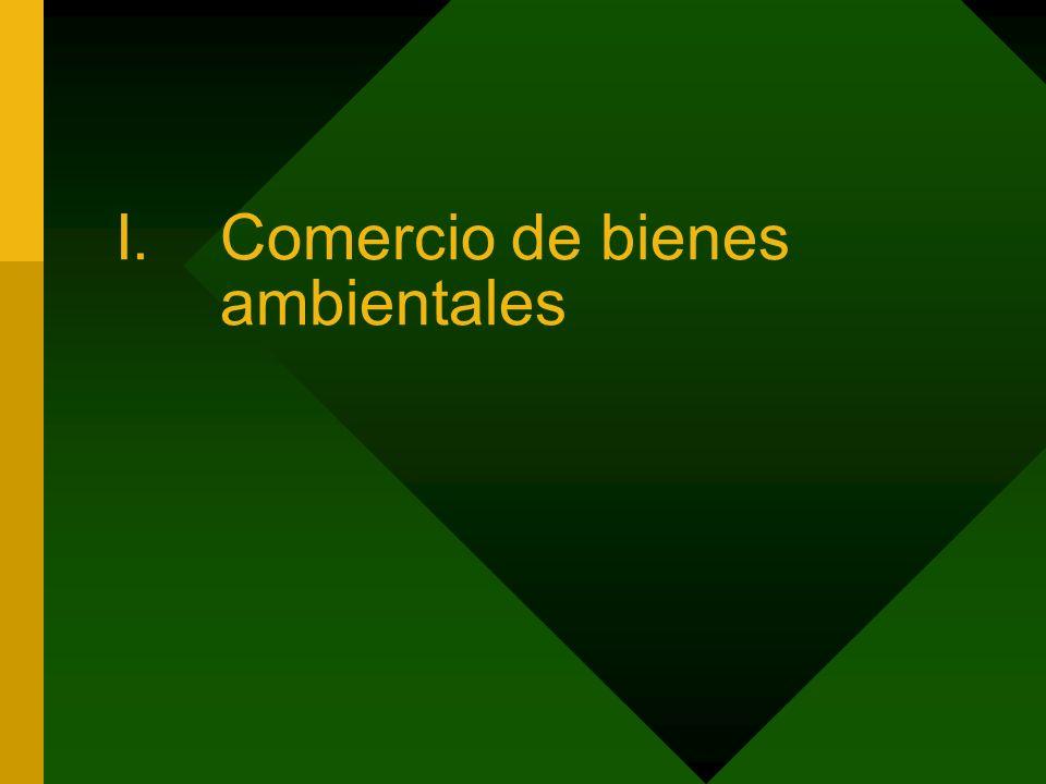 I.Comercio de bienes ambientales