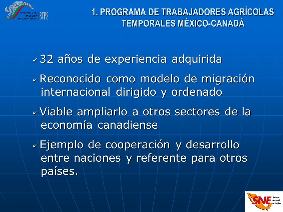 32 años de experiencia adquirida 32 años de experiencia adquirida Reconocido como modelo de migración Reconocido como modelo de migración internaciona