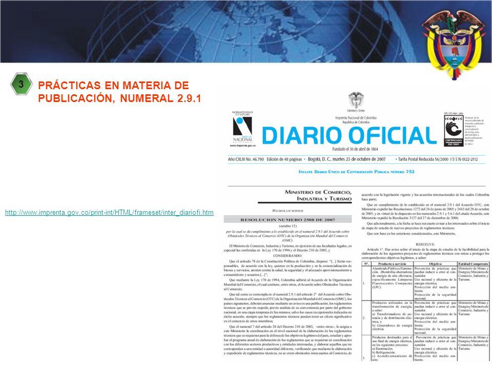 PRÁCTICAS EN MATERIA DE PUBLICACIÓN, NUMERAL 2.9.1 http://www.imprenta.gov.co/print-int/HTML/frameset/inter_diariofi.htm 3