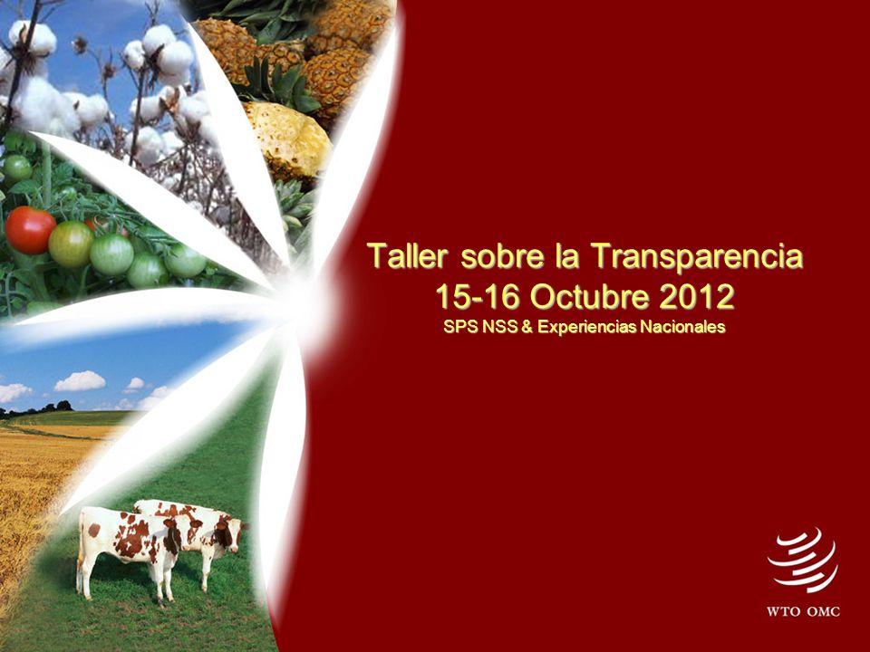 Taller sobre la Transparencia 15-16 Octubre 2012 SPS NSS & Experiencias Nacionales