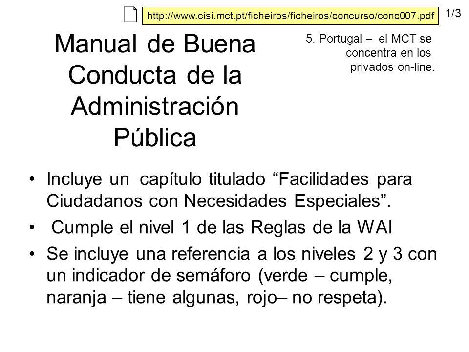 Manual de Buena Conducta de la Administración Pública Incluye un capítulo titulado Facilidades para Ciudadanos con Necesidades Especiales.