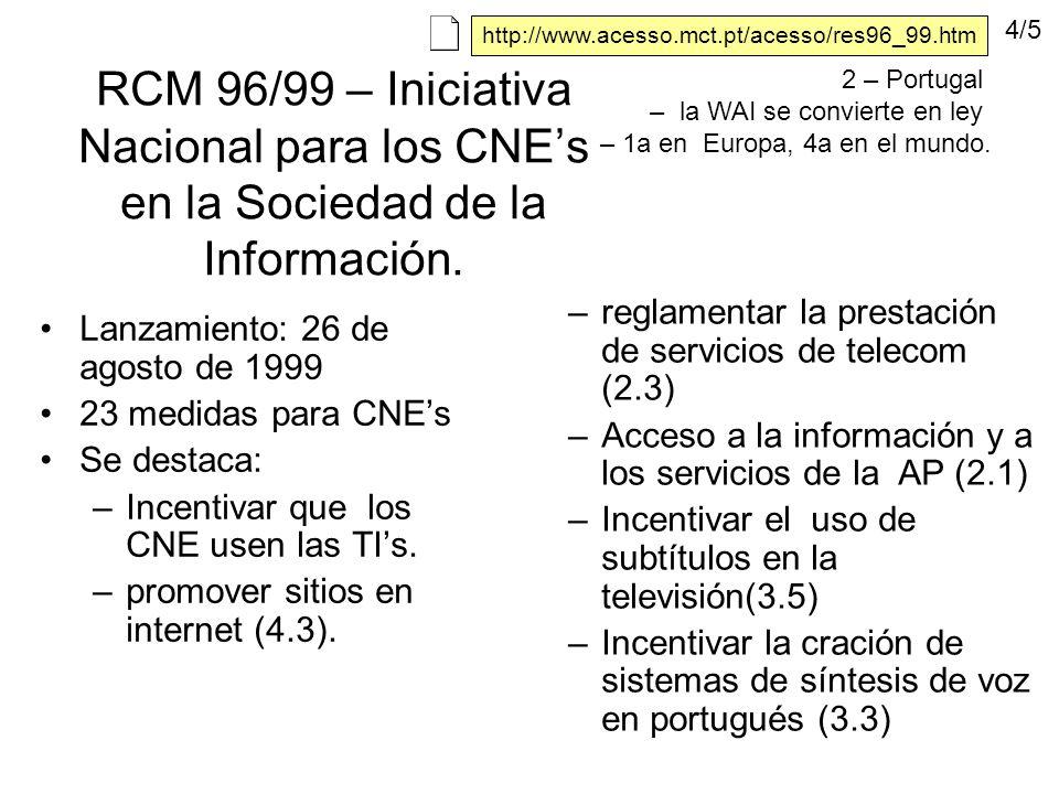 RCM 96/99 – Iniciativa Nacional para los CNEs en la Sociedad de la Información.