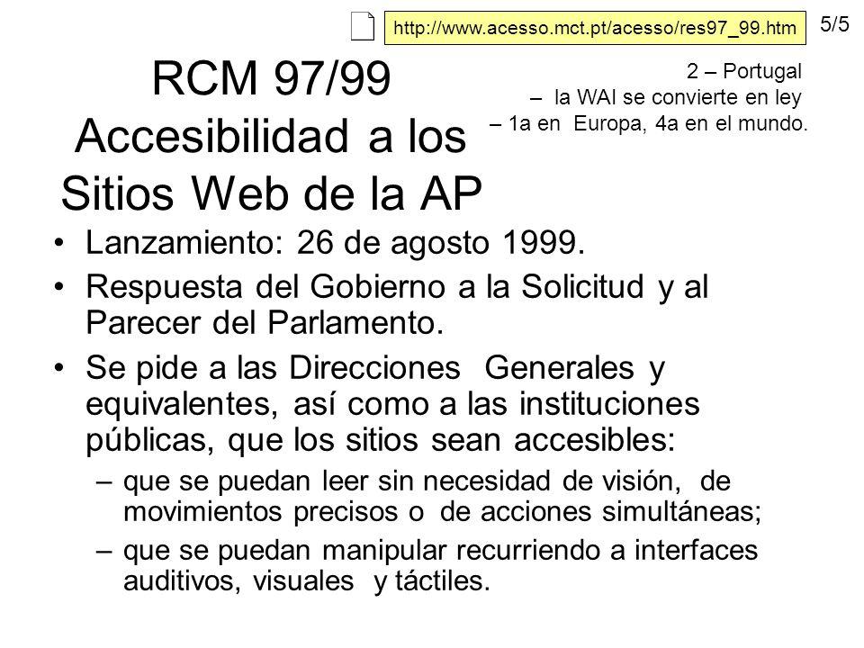 RCM 97/99 Accesibilidad a los Sitios Web de la AP Lanzamiento: 26 de agosto 1999.
