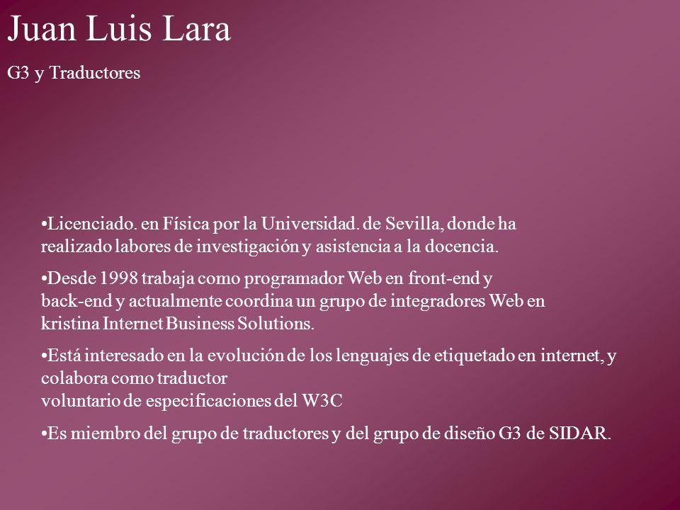 Licenciado. en Física por la Universidad.