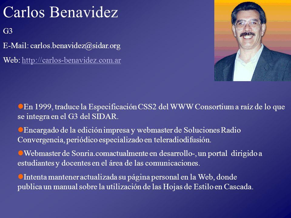 En 1999, traduce la Especificación CSS2 del WWW Consortium a raíz de lo que se integra en el G3 del SIDAR.