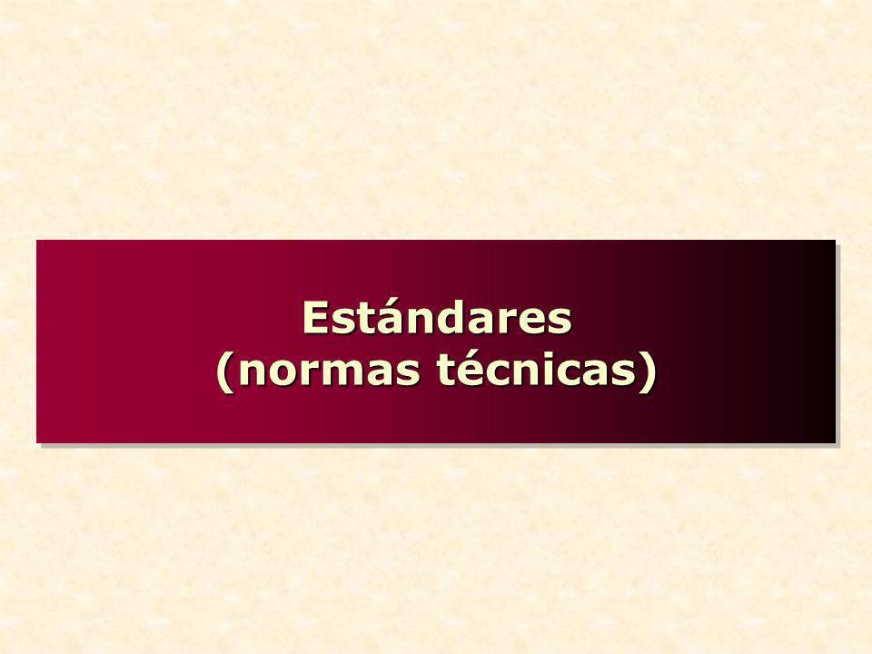 Estándares (normas técnicas)
