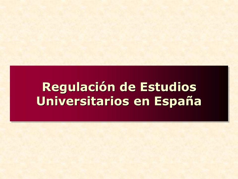 Regulación de Estudios Universitarios en España