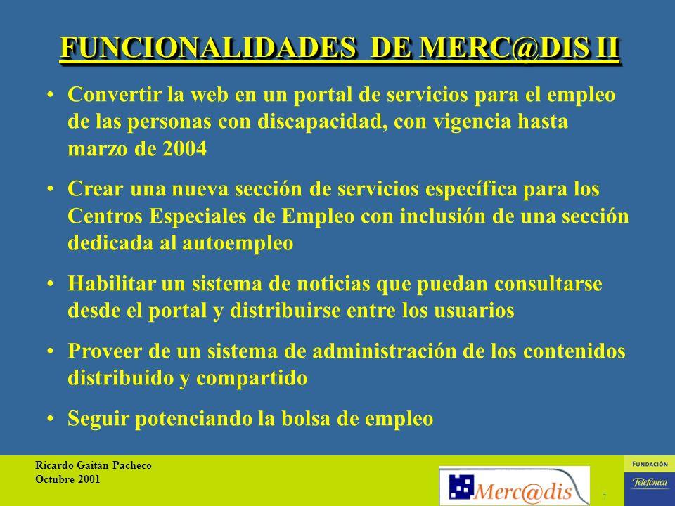 Ricardo Gaitán Pacheco Octubre 2001 6 MERC@DIS II