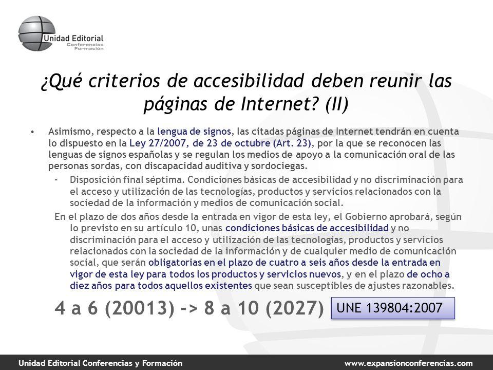Unidad Editorial Conferencias y Formaciónwww.expansionconferencias.com ¿Qué criterios de accesibilidad deben reunir las páginas de Internet? (II) Asim