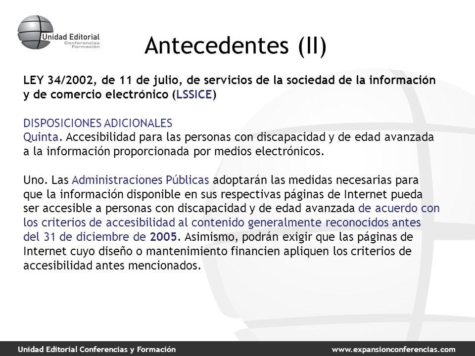 Unidad Editorial Conferencias y Formaciónwww.expansionconferencias.com Antecedentes (II) LEY 34/2002, de 11 de julio, de servicios de la sociedad de l