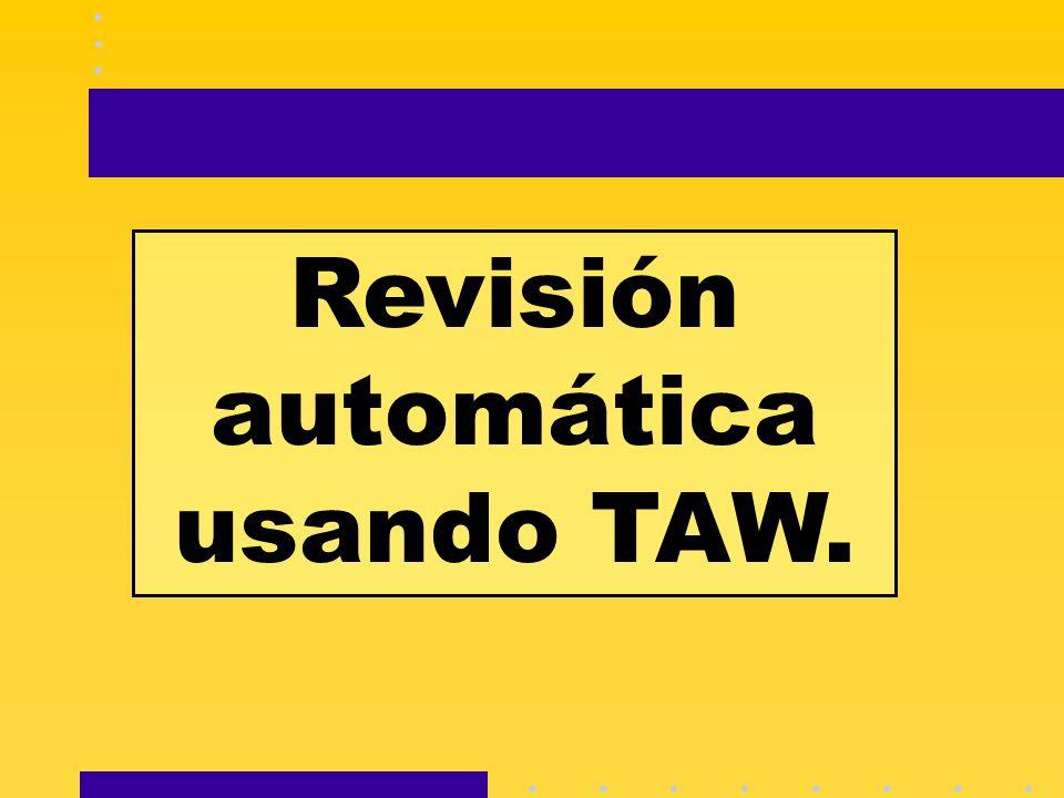 Revisión automática usando TAW.