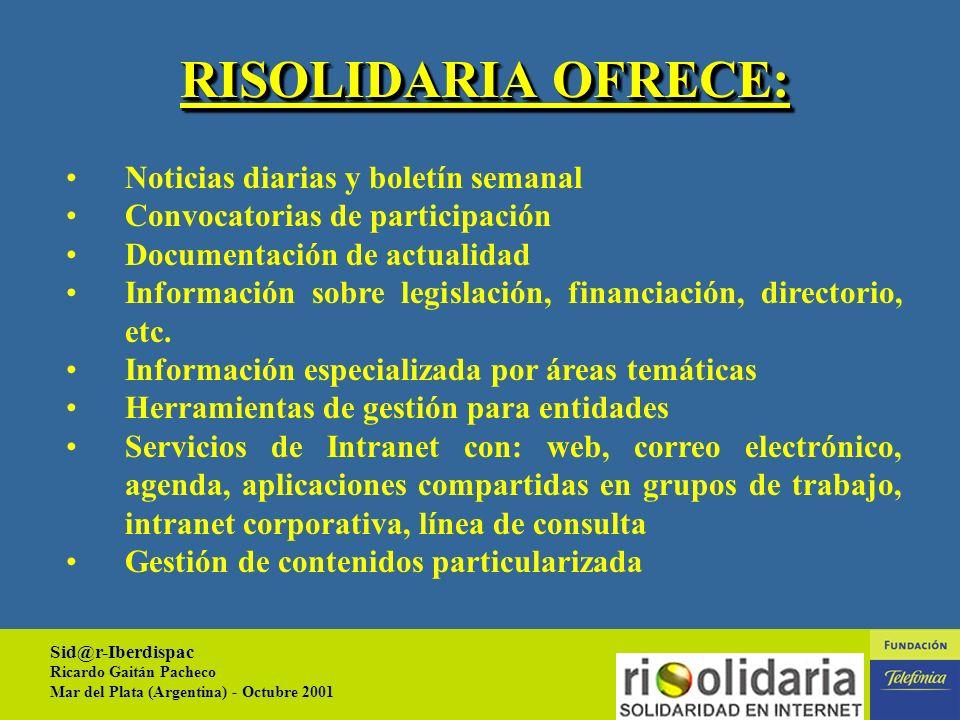 Sid@r-Iberdispac Ricardo Gaitán Pacheco Mar del Plata (Argentina) - Octubre 2001 10 PORTAL ABIERTO AREA DE MIEMBROS AREAS TEMÁTICAS