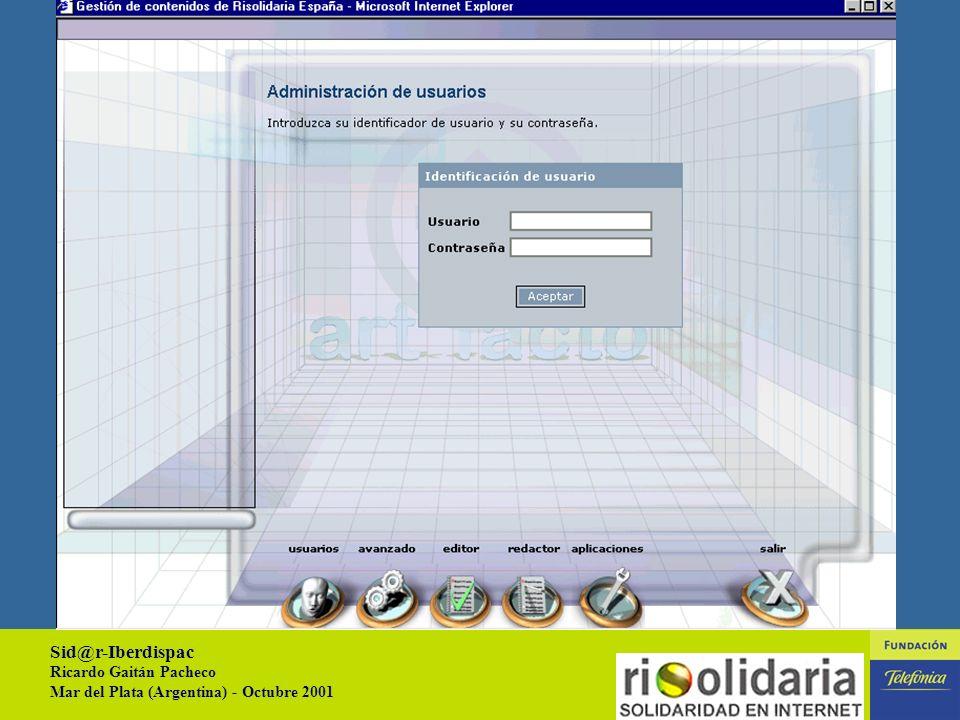 Sid@r-Iberdispac Ricardo Gaitán Pacheco Mar del Plata (Argentina) - Octubre 2001 22 GESTIÓN DE CONTENIDOS