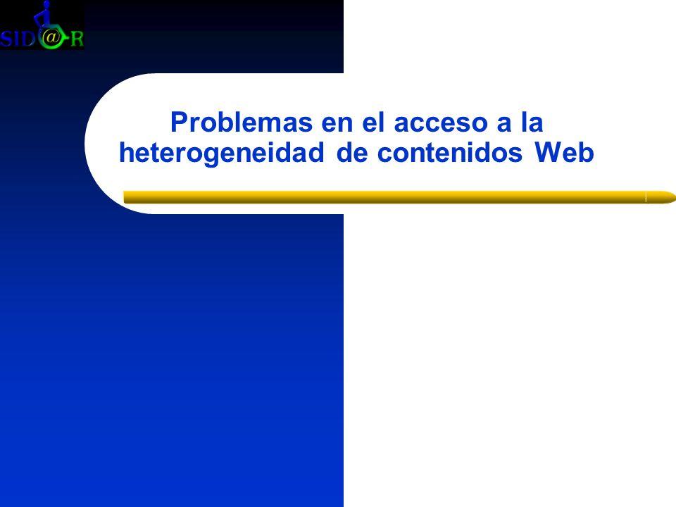 Problemas en el acceso a la heterogeneidad de contenidos Web