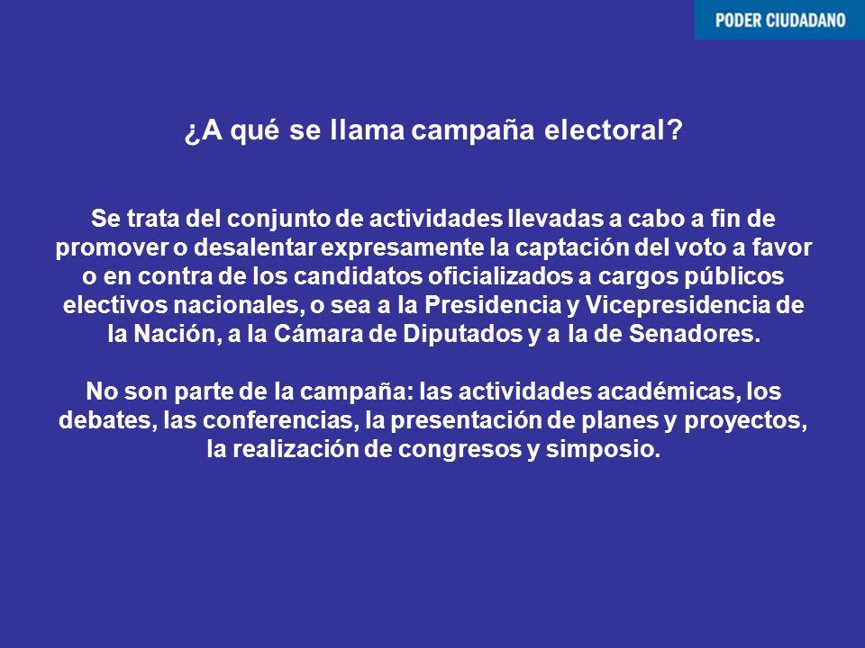 ¿A qué se llama campaña electoral? Se trata del conjunto de actividades llevadas a cabo a fin de promover o desalentar expresamente la captación del v