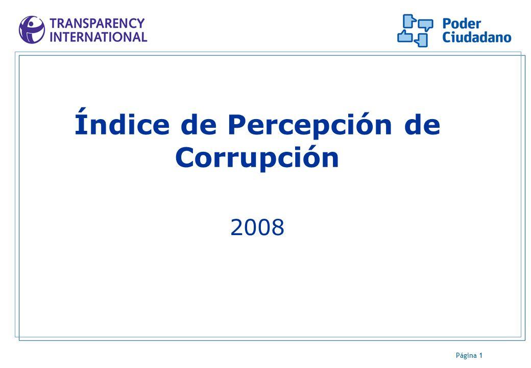 Página 1 Índice de Percepción de Corrupción 2008