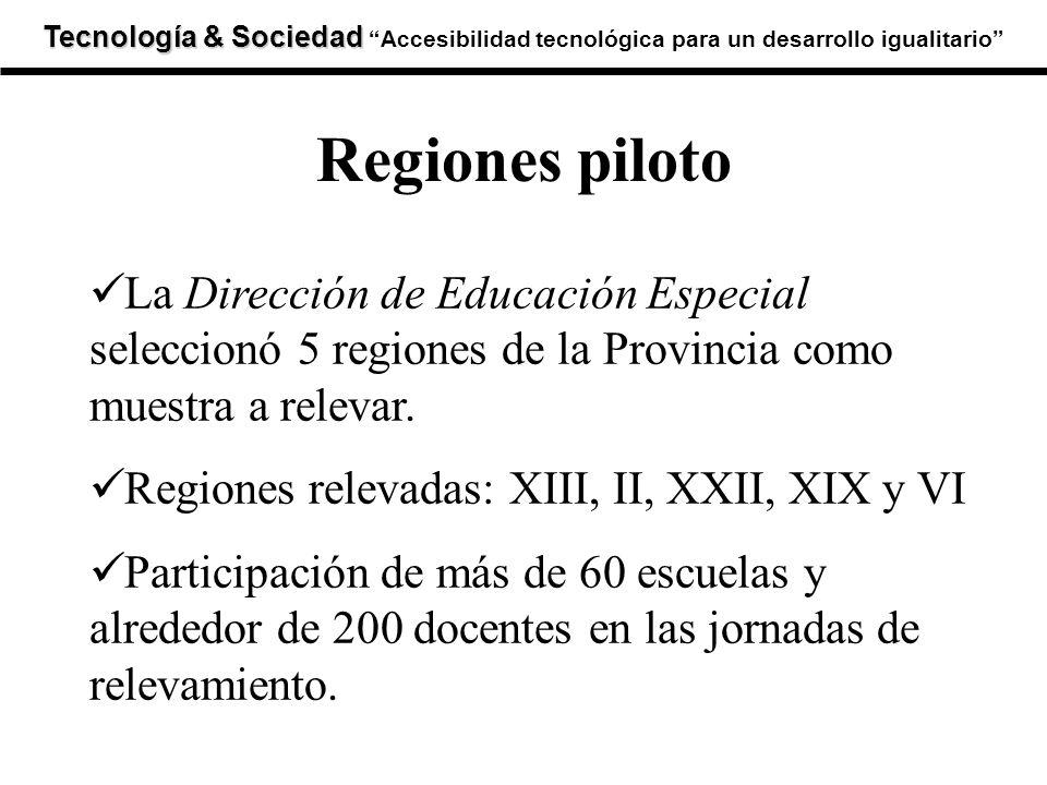 Tecnología & Sociedad Tecnología & SociedadAccesibilidad tecnológica para un desarrollo igualitario La Dirección de Educación Especial seleccionó 5 regiones de la Provincia como muestra a relevar.