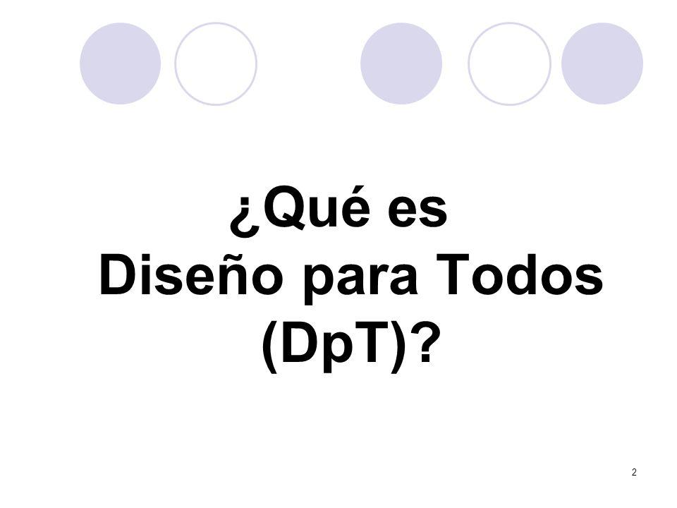 2 ¿Qué es Diseño para Todos (DpT)
