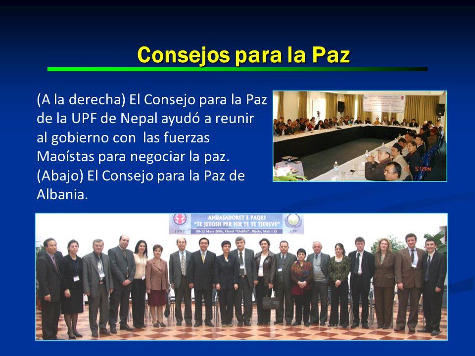 Consejos para la Paz (A la derecha) El Consejo para la Paz de la UPF de Nepal ayudó a reunir al gobierno con las fuerzas Maoístas para negociar la paz