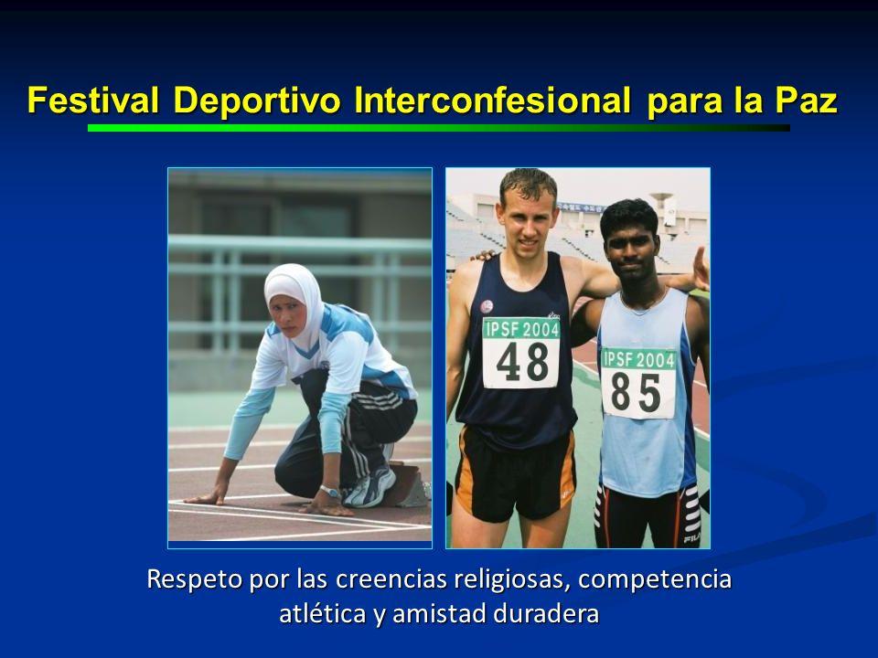 Respeto por las creencias religiosas, competencia atlética y amistad duradera Festival Deportivo Interconfesional para la Paz