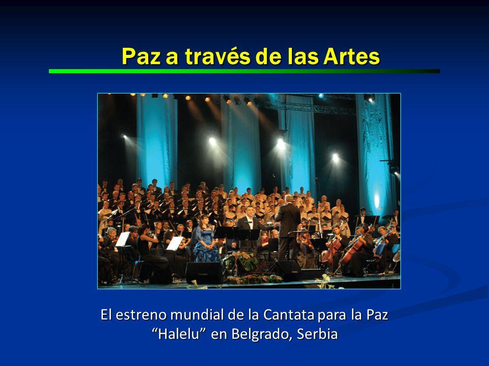 Paz a través de las Artes El estreno mundial de la Cantata para la Paz Halelu en Belgrado, Serbia