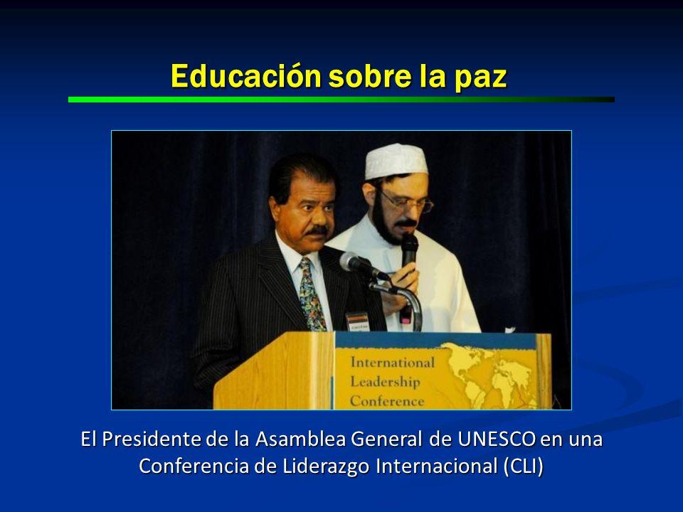 Educación sobre la paz El Presidente de la Asamblea General de UNESCO en una Conferencia de Liderazgo Internacional (CLI)