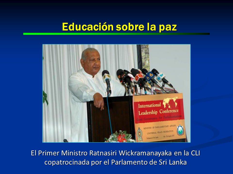 Educación sobre la paz El Primer Ministro Ratnasiri Wickramanayaka en la CLI copatrocinada por el Parlamento de Sri Lanka