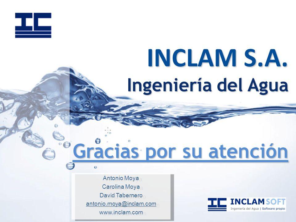 INCLAM S.A. Ingeniería del Agua Gracias por su atención Antonio Moya Carolina Moya David Tabernero antonio.moya@inclam.com www.inclam.com Antonio Moya