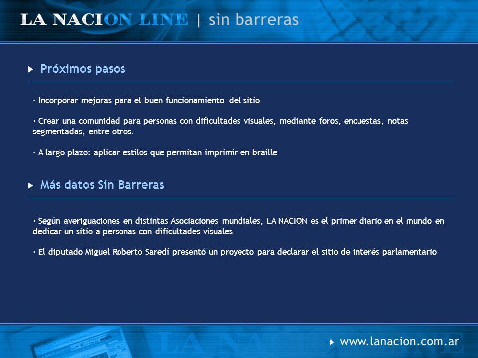 Consultas | Sugerencias · Equipo de Atención al Lector: sinbarreras@lanacion.com.ar · Tel: 4319 – 4422 · Para visitar el sitio pueden ingresar en: http://www.lanacion.com.ar/sinbarreras