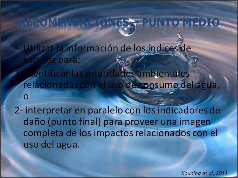 Utilizar la información de los índices de escasez para: 1- identificar las prioridades ambientales relacionadas con el uso de consumo del agua, o 2- i
