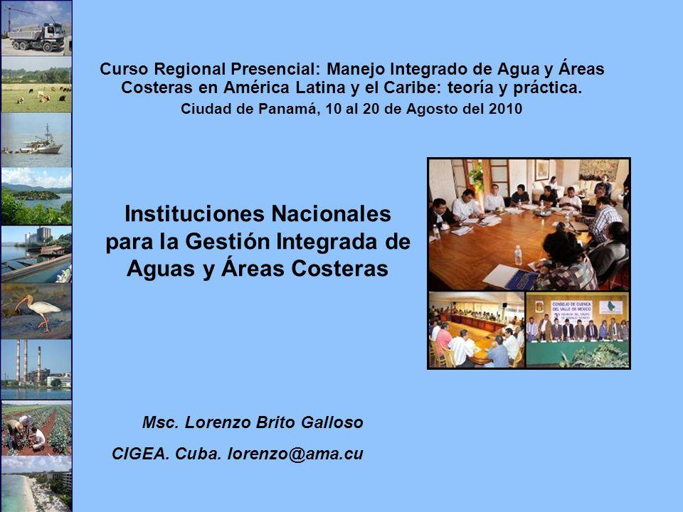 Ejemplos de mecanismos de integración Organismos de cuenca que incluyen y atienden efectivamente los asuntos de manejo de la zona costera (subprograma de zonas costeras).