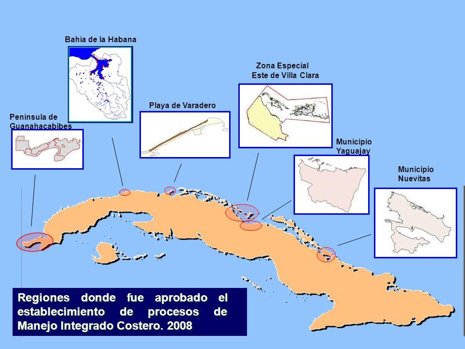 Regiones donde fue aprobado el establecimiento de procesos de Manejo Integrado Costero. 2008 Península de Guanahacabibes Municipio Yaguajay Zona Espec