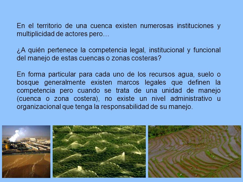 Es necesario disponer de una Autoridad de Manejo (Organismos de Cuenca, Órganos de Manejo Integrado Costero) que permita una gobernabilidad efectiva de estos sistemas ambientales.