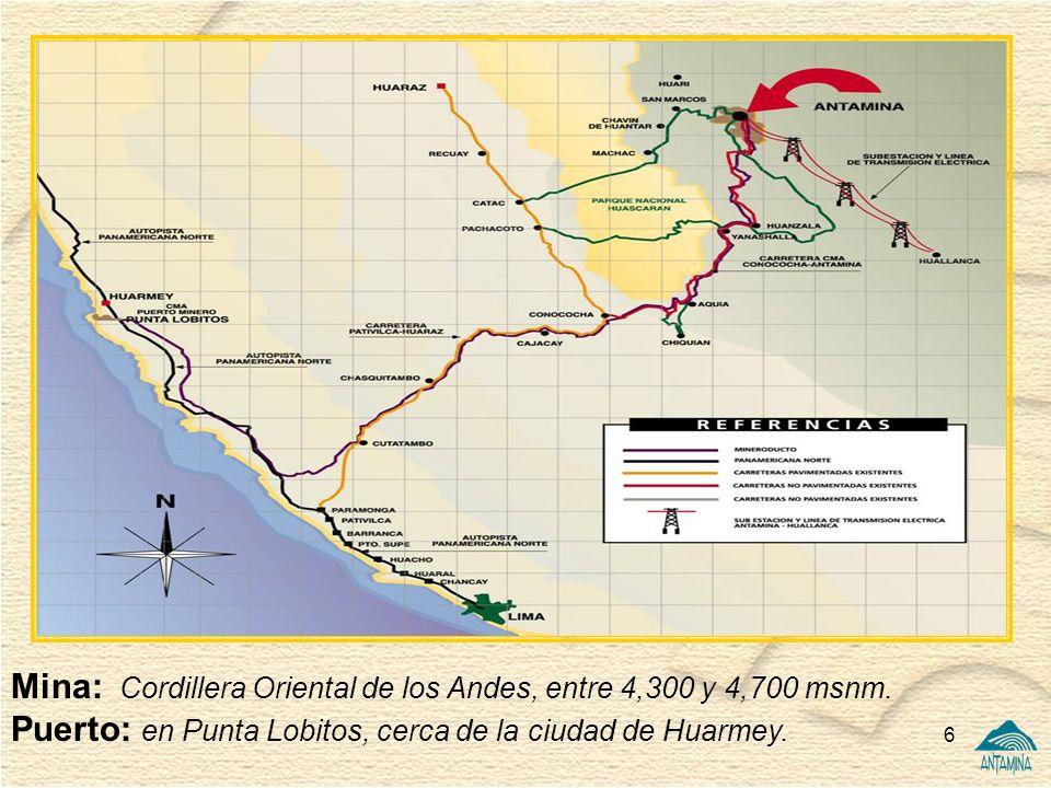 6 Mina: Cordillera Oriental de los Andes, entre 4,300 y 4,700 msnm. Puerto: en Punta Lobitos, cerca de la ciudad de Huarmey.