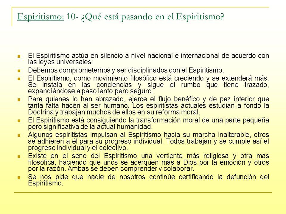 Espiritismo: 10- ¿Qué está pasando en el Espiritismo.