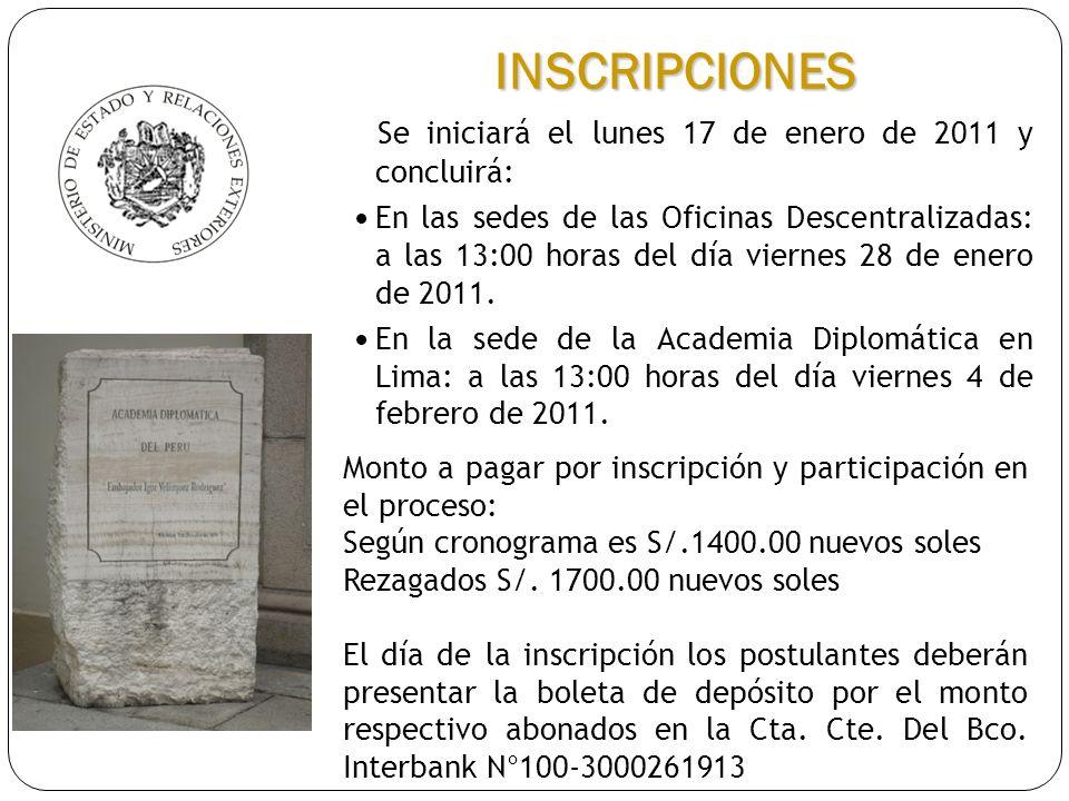 Se iniciará el lunes 17 de enero de 2011 y concluirá: En las sedes de las Oficinas Descentralizadas: a las 13:00 horas del día viernes 28 de enero de