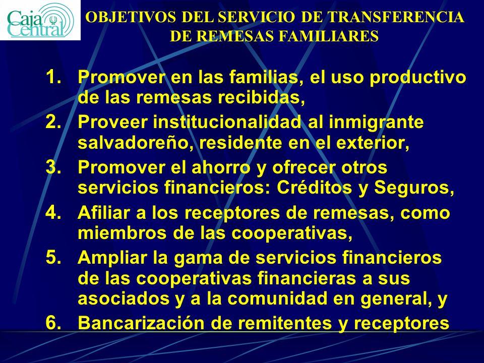 1. Promover en las familias, el uso productivo de las remesas recibidas, 2. Proveer institucionalidad al inmigrante salvadoreño, residente en el exter