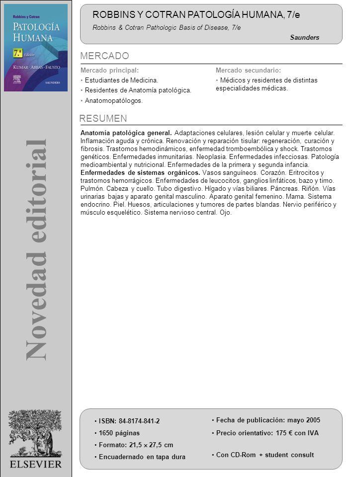 MERCADO 1650 páginas Formato: 21,5 27,5 cm Fecha de publicación: mayo 2005 ISBN: 84-8174-841-2 Encuadernado en tapa dura Precio orientativo: 175 con I