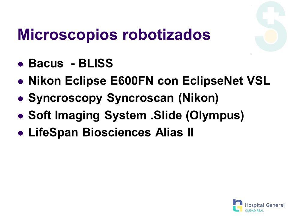 Microscopios robotizados Bacus - BLISS Nikon Eclipse E600FN con EclipseNet VSL Syncroscopy Syncroscan (Nikon) Soft Imaging System.Slide (Olympus) Life