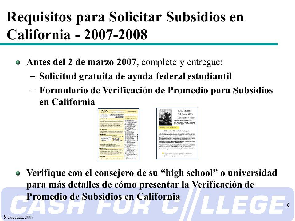 Copyright 2007 70 ¿Qué pasa después.