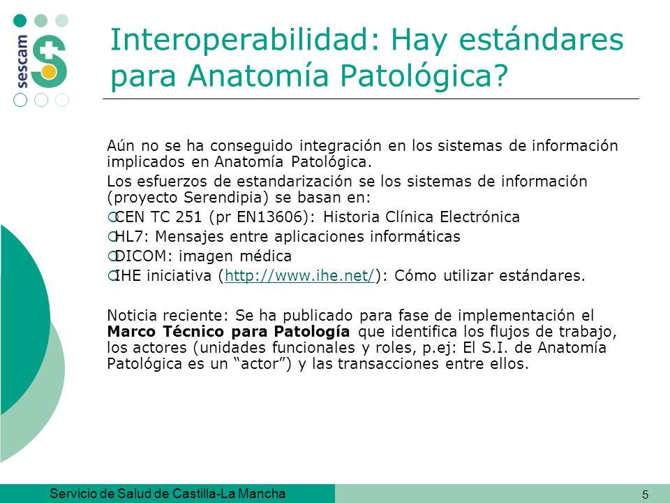 Servicio de Salud de Castilla-La Mancha 6 Necesidad de interoperabilidad de contenidos Ámbito europeo: iniciativa i2010: Espacio Europeo de la Información, Innovación y Servicios Públicos (eHealth) Ámbito nacional: Historia Clínica del SNS.