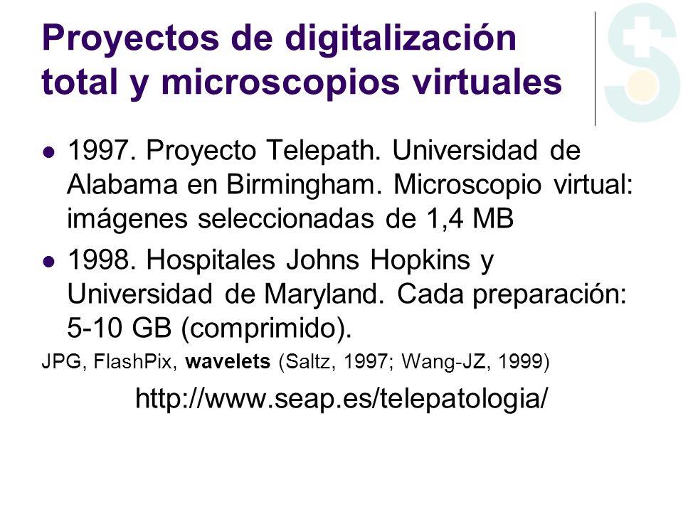 Proyectos de digitalización total y microscopios virtuales 1997. Proyecto Telepath. Universidad de Alabama en Birmingham. Microscopio virtual: imágene