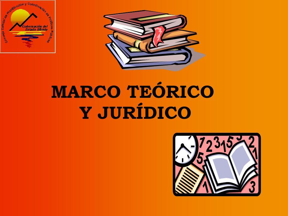 MARCO TEÓRICO Y JURÍDICO