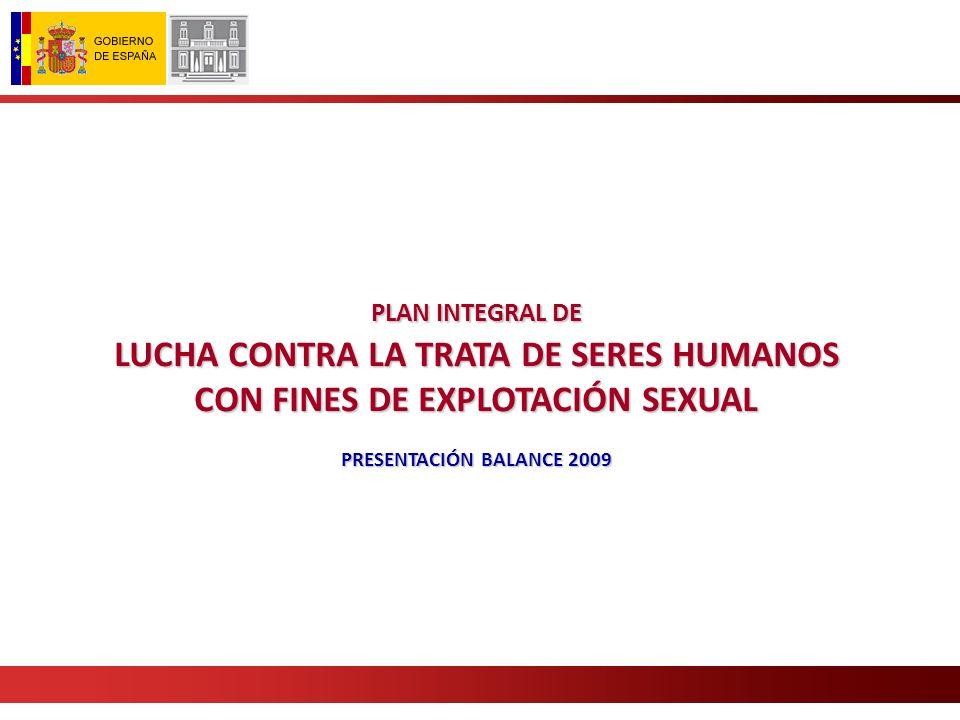 E E s el primer instrumento en España, de carácter integral, que planifica la lucha contra la Trata de Seres Humanos con fines de explotación sexual.