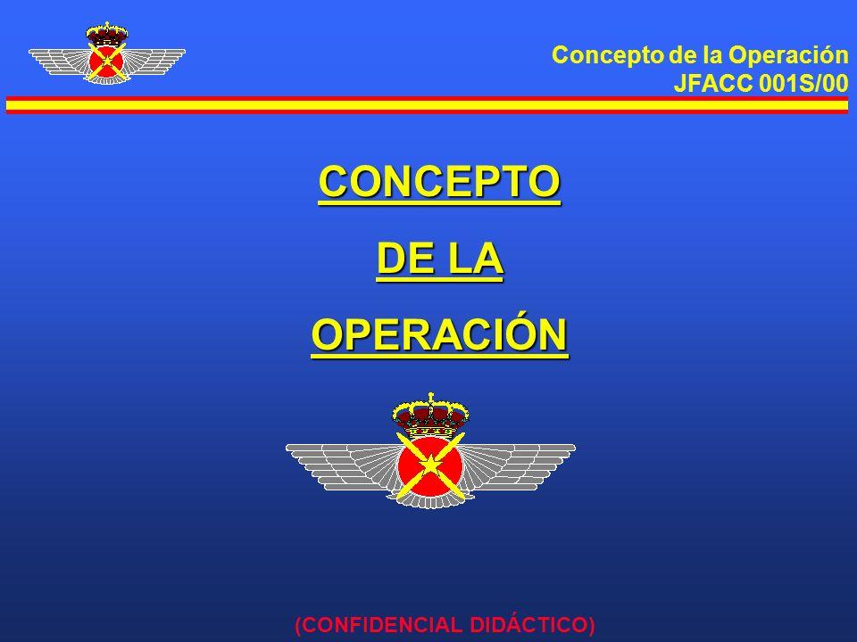 Concepto de la Operación JFACC 001S/00 (CONFIDENCIAL DIDÁCTICO) GENERAL l Situación política de MARRÓN deteriorada.