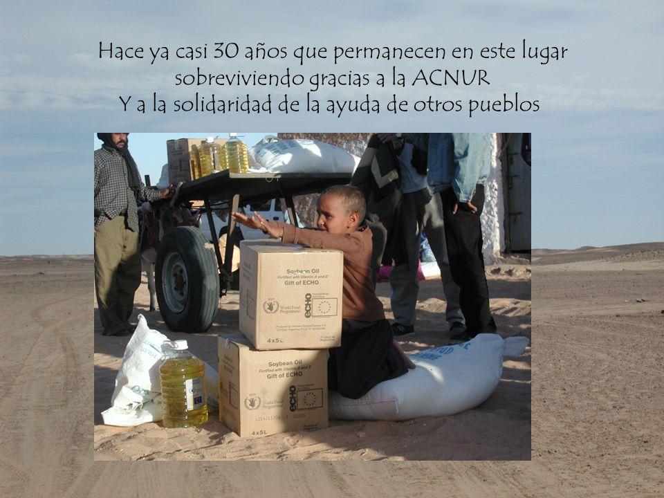 Hace ya casi 30 años que permanecen en este lugar sobreviviendo gracias a la ACNUR Y a la solidaridad de la ayuda de otros pueblos
