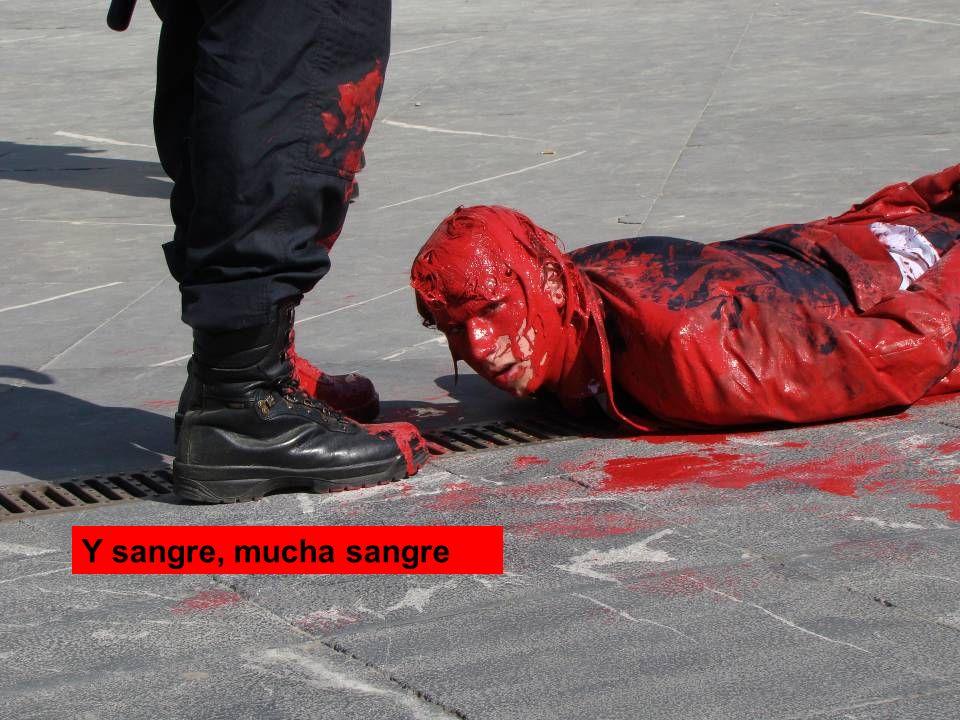 Y sangre, mucha sangre
