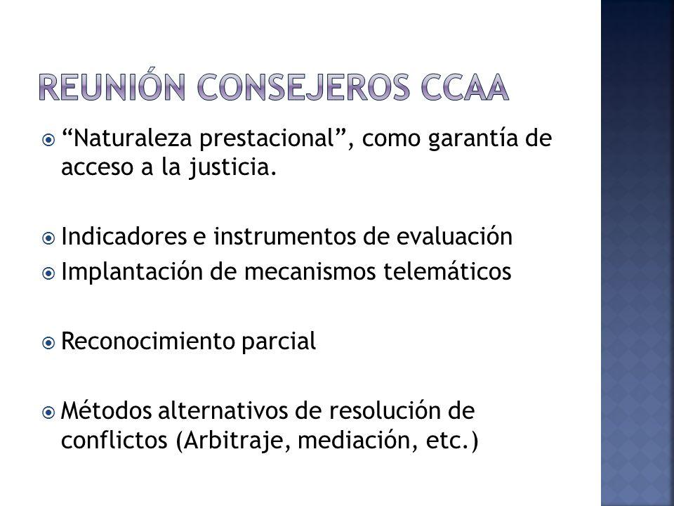 Naturaleza prestacional, como garantía de acceso a la justicia.