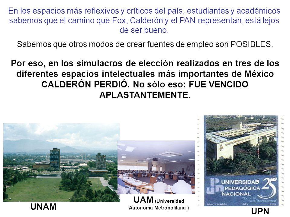 En los espacios más reflexivos y críticos del país, estudiantes y académicos sabemos que el camino que Fox, Calderón y el PAN representan, está lejos de ser bueno.