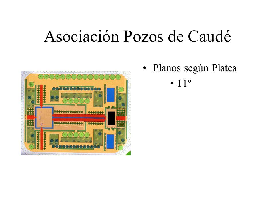 Asociación Pozos de Caudé Planos según Platea 11º